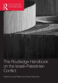 Routledge Handbook of the Israeli-Palestinian Conflict - Newman, David / Peters, Joel (Hrsg.)