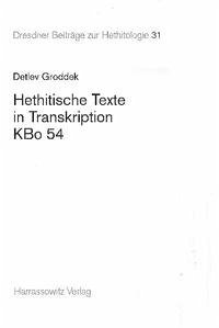 Hethitische Texte in Transkription KBo 54