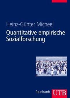 Quantitative empirische Sozialforschung - Micheel, Heinz-Günter