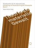Theorie als materielle Gewalt - Die Klassiker der III. Internationale