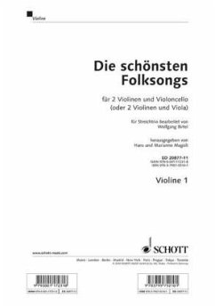 Die schönsten Folksongs für 2 Violinen u. Violoncello (oder 2 Violinen und Viola), 1. Violinstimme