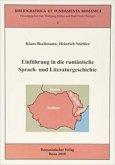 Einführung in die rumänische Sprach- und Literaturgeschichte
