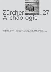 Siedlungsentwicklung an der Marktgasse in Winterthur