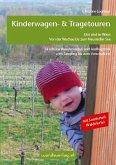 Kinderwagen-Wanderungen um und in Wien, von der Wachau bis zum Neusiedler See