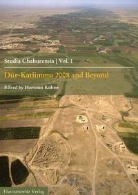 Dur-Katlimmu 2008 and Beyond