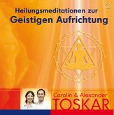 Heilungsmeditation zur Geistigen Aufrichtung, Audio-CD