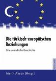 Die türkisch-europäischen Beziehungen