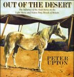 Out of the Desert: The Influence of the Arab Horse on the Light Horse and Native Pony Breeds of Britain
