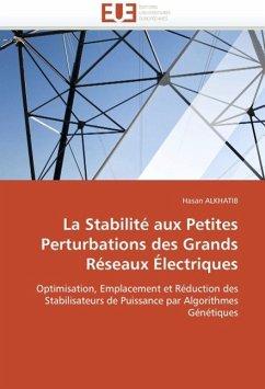 La Stabilité Aux Petites Perturbations Des Grands Réseaux Électriques