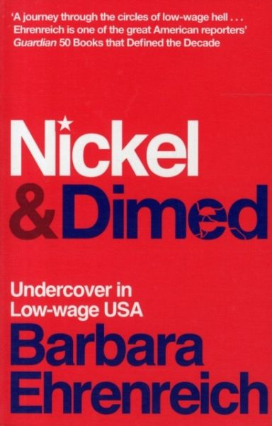 an analysis of poverty in nickel and dimed by barbara ehrenreich It is expensive to be poor  he announced a war on poverty,  barbara ehrenreich is the author of nickel and dimed: on (not).