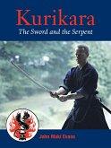 Kurikara: The Sword and the Serpent: The Eightfold Way of the Japanese Sword