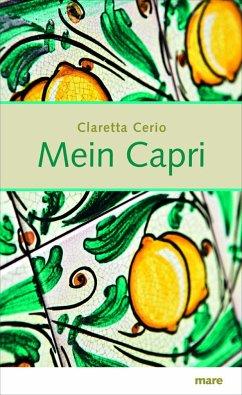 Mein Capri - Cerio, Claretta