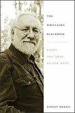 Whistling Blackbird: Essays and Talks on New Music