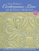 Hari Walner's Continuous-Line Quilting Designs-Print-On-Demand-Edition: 80 Patterns for Blocks, Borders, Corners, & Backgrounds