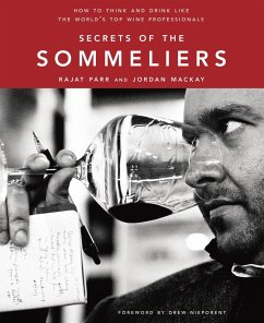 Secrets of the Sommeliers: How to Think and Dri...