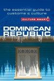 Culture Smart! Dominican Republic: The Essential Guide to Customs & Culture