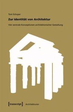 Zur Identität von Architektur - Schoper, Tom