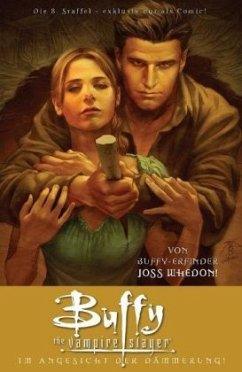 Buffy, Staffel 8. Bd. 07 - Whedon, Joss; Meltzer, Brad