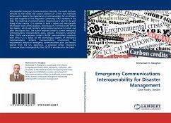 Emergency Communications Interoperability for Disaster Management