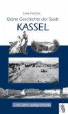 Kleine Geschichte der Stadt Kassel