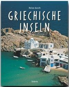 Reise durch griechische Inseln - Neubauer, Hubert; Drouve, Andreas