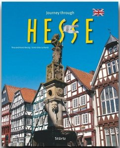 Journey through Hesse - Herzig, Tina;Herzig, Horst;Luthardt, Ernst-Otto