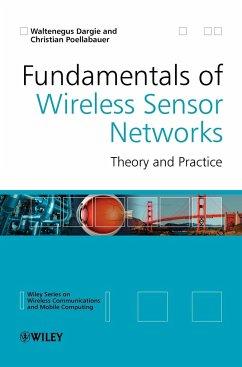 Fundamentals of Wireless Sensor Networks - Dargie