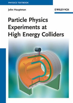Particle Physics Experiments at High Energy Colliders - Hauptman, John