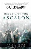 Die Geister von Ascalon / Guild Wars Bd.1