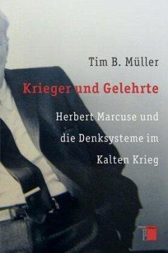 Krieger und Gelehrte - Müller, Tim B.