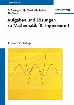 Mathematik für Ingenieure 1. Aufgaben und Lösungen