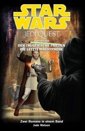 Buch-Reihe Star Wars - Jedi Quest Sammelband von Jude Watson