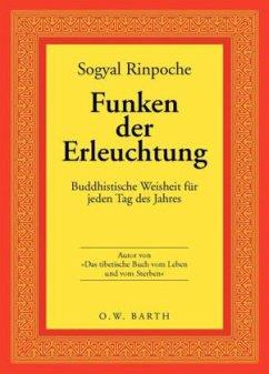 Funken der Erleuchtung - Sogyal Rinpoche