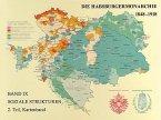 Die Habsburgermonarchie 1848-1918 / Soziale Strukturen, Band 9, 2. Teilband: Die Gesellschaft der Habsburgermonarchie im Kartenbild