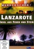 Wunderschön! - Lanzarote: Insel aus Feuer und Stein