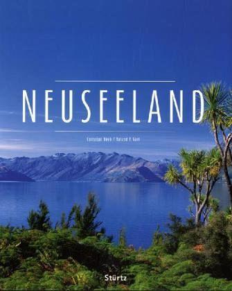 neuseeland von christian heeb roland f karl buch. Black Bedroom Furniture Sets. Home Design Ideas