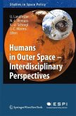 Humans in Outer Space - Interdisciplinary Perspective