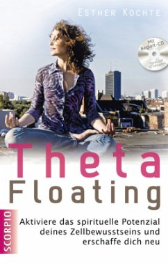 ThetaFloating, m. Audio-CD - Kochte, Esther