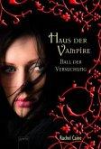 Ball der Versuchung / Haus der Vampire Bd.4