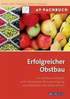 Erfolgreicher Obstbau - Wurm, Lothar