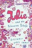 Julie und die Schwarzen Schafe / Schlimmer geht's immer Bd.2