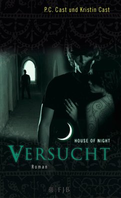 Versucht / House of Night Bd.6 - Cast, P. C.; Cast, Kristin
