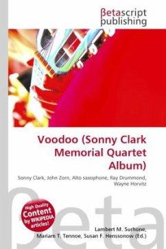 Voodoo (Sonny Clark Memorial Quartet Album)