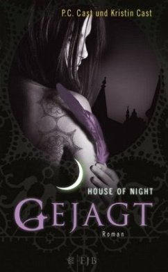 Gejagt / House of Night Bd.5 - Cast, P. C.; Cast, Kristin