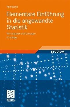 Elementare Einführung in die angewandte Statistik - Bosch, Karl