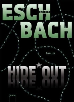 Hide*Out / Out Trilogie Bd.2 - Eschbach, Andreas