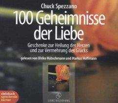 100 Geheimnisse der Liebe, 4 Audio-CDs - Spezzano, Chuck