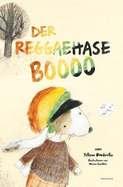 Der Reggaehase Boooo - Strohschnieder, Jens