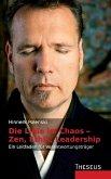 Die Linie im Chaos - Zen, Ethik, Leadership