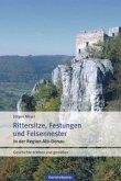 Rittersitze, Festungen und Felsennester
